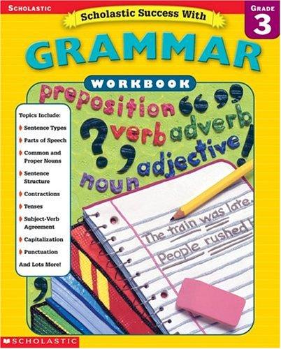 9780439434003: Scholastic Success With: Grammar Workbook: Grade 3 (Scholastic Success with Workbooks: Grammar)