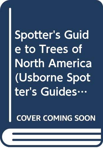 9780439434133: Spotter's Guide to Trees of North America (Usborne Spotter's Guides) [Paperba...