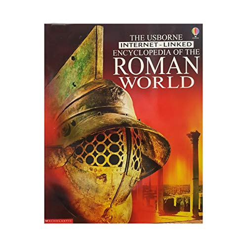 The Usborne Internet-linked Encyclopedia of the Roman: Fiona Chandler