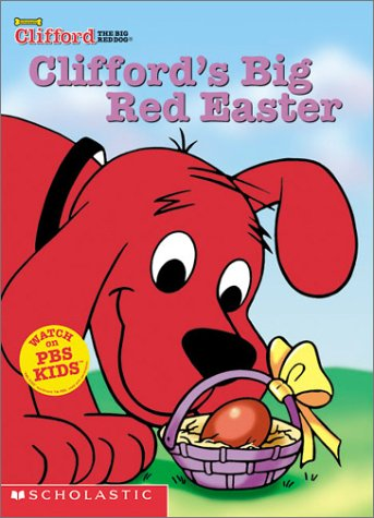 9780439434287: Clifford's Big Red Easter