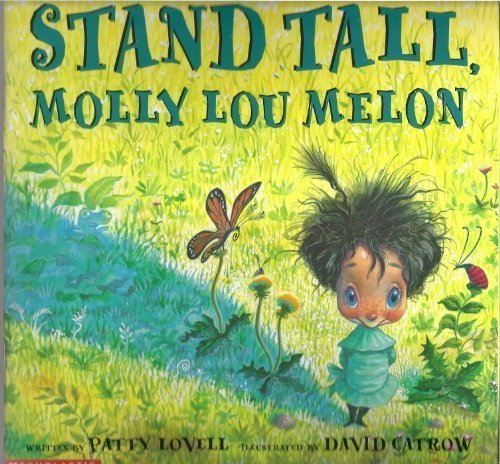 9780439434522: Stand Tall, Molly Lou Melon