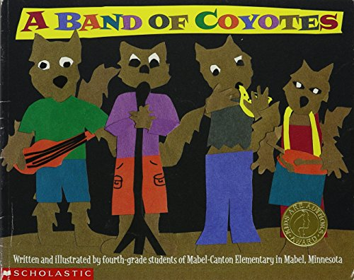 9780439434546: Band Of Coyotes (Kids Are Authors)