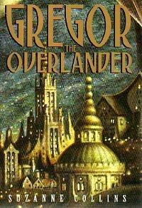 9780439435376: Gregor The Overlander