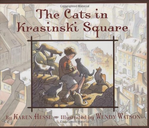 The Cats in Krasinski Square: Hesse, Karen and Wendy Watson (Illustrator)
