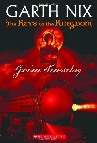 Grim Tuesday (Keys to the Kingdom, Book 2)