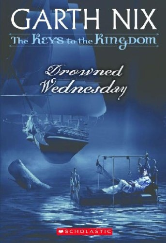 9780439436564: Drowned Wednesday (Keys to the Kingdom, Book 3)
