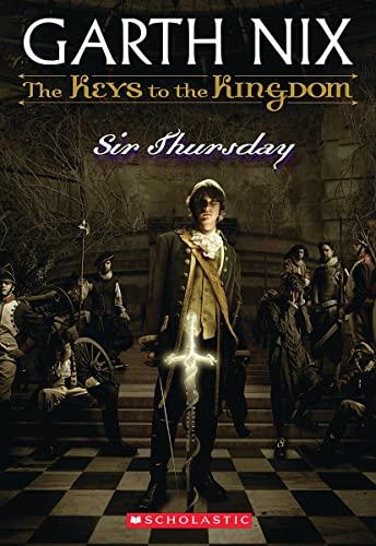 Sir Thursday (Keys to the Kingdom, Book: Garth Nix
