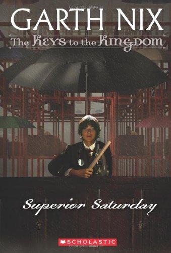 9780439436595: Superior Saturday (The Keys to the Kingdom #6)