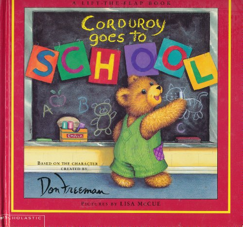 9780439436816: [Corduroy Goes to School] [by: Don Freeman]