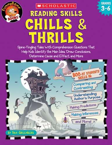 9780439437653: Reading Skills Chills & Thrills: Spine-Tingling Tales with Comprehension Questions That Help Kids Identify the Main Idea, Draw Conclusions, Determine (Funnybone Books)