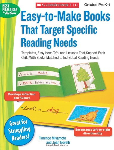 9780439438292: Easy-To-Make Books That Target Specific Reading Needs: Templates, Easy How-To's, and Lessons That Support Each Child with Books Matched to Individual (Best Practices in Action)