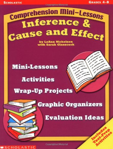 9780439438346: Comprehension Mini-lessons: Inference & Cause and Effect