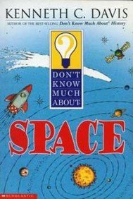 9780439438506: Title: Dont Know Much about Space Dont Know Much about