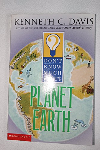 9780439438537: Don't Know Much About Planet Earth (Don't Know Much About...)