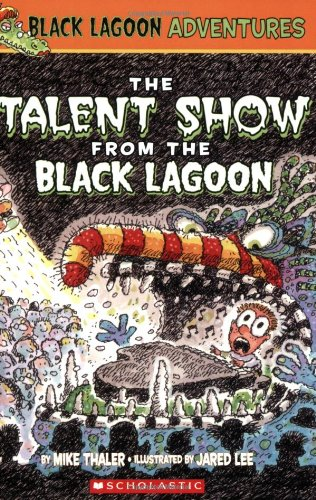 9780439438940: The Talent Show from the Black Lagoon (Black Lagoon Adventures)