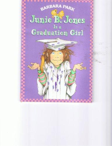 9780439438971: Junie B. Jones Is a Graduation Girl [Taschenbuch] by Park, Barbara