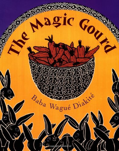 The Magic Gourd (Aesop Prize (Awards)): Baba Wague Diakite (Illustrator)