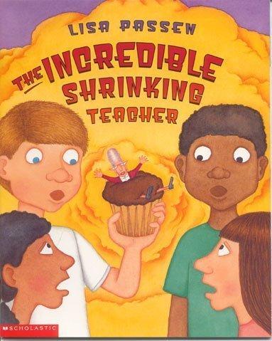 9780439439626: The Incredible Shrinking Teacher