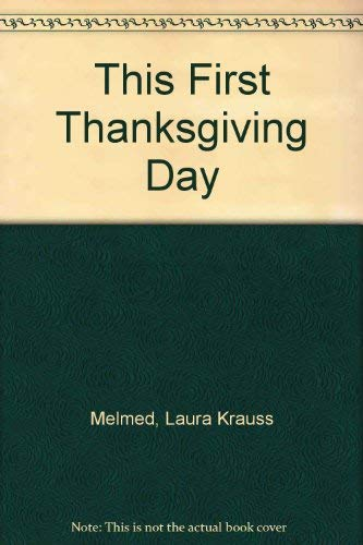 9780439440516: This first Thanksgiving Day: A counting story