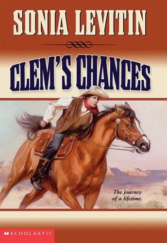 9780439440547: Clem's Chances