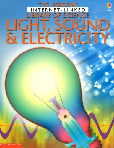 9780439441476: The Usborne Internet - Linked Library of Science Light, Sound & Electricity