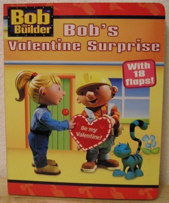 Bob the Builder: Bob's Valentine Surprise with 18 flaps