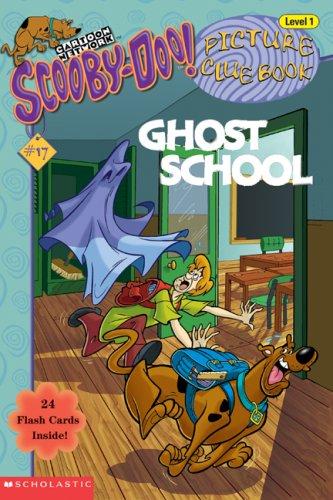 9780439442275: Ghost School (Scooby-Doo! Picture Clue Book, No. 17)