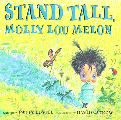 9780439442534: Stand Tall, Molly Lou Melon