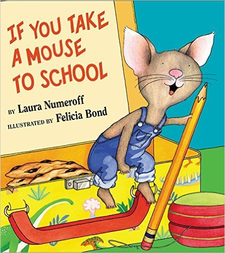 9780439442602: If You Take a Mouse to School (If You Give. . .)