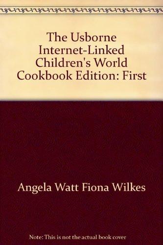 9780439442923: The Usborne Internet-Linked Children's World Cookbook