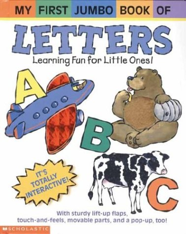 9780439443258: Letters: Learning Fun for Little Ones! (My First Jumbo Book Of...)