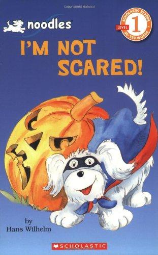 Noodles: I'm Not Scared! (Hello Reader, Level 1)