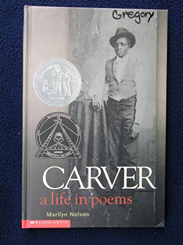 9780439443395: Carver: A Life in Poems