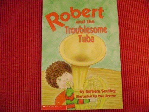 9780439443777: Robert and the Troublesome Tuba