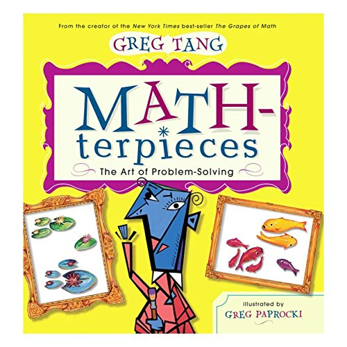 9780439443883: Math-terpieces: The Art of Problem-Solving