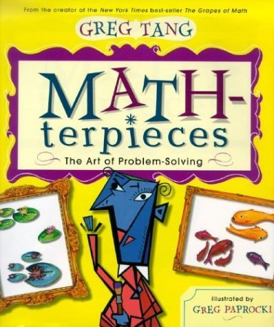 9780439443890: Math-Terpieces: The Art of Problem-Solving