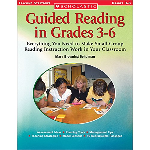 9780439443975: Guided Reading in Grades 3–6: Everything You Need to Make Small-Group Reading Instruction Work in Your Classroom (Scholastic Teaching Strategies)