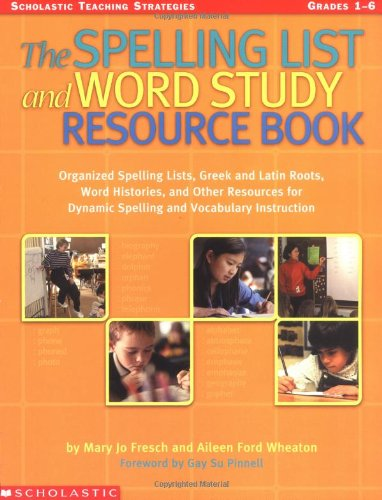 9780439444071: The Spelling List And Word Study Resource Book; ( Grade's 1-6 )