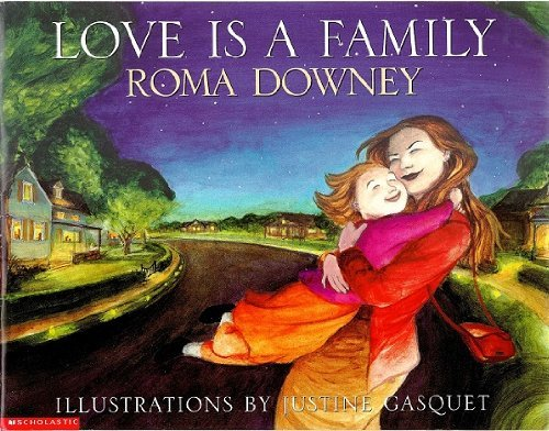 9780439444231: Love Is A Family