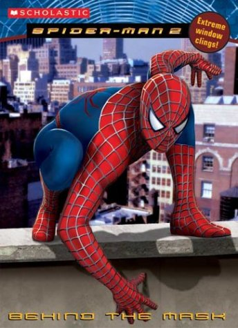9780439444392: Spiderman Movie Ii: Behind The Mask