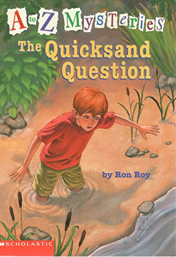 9780439444644: The Quicksand Question (A to Z Mysteries)