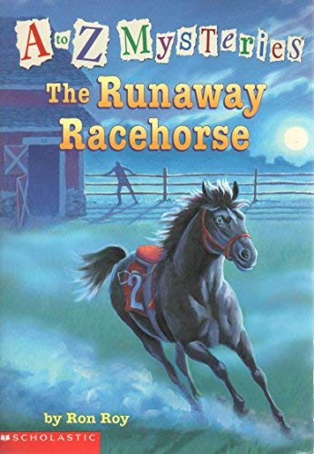The Runaway Racehorse (A to Z Mysteries): Ron Roy