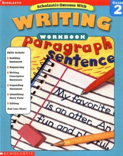 9780439444958: Scholastic Success With: Writing Workbook: Grade 2