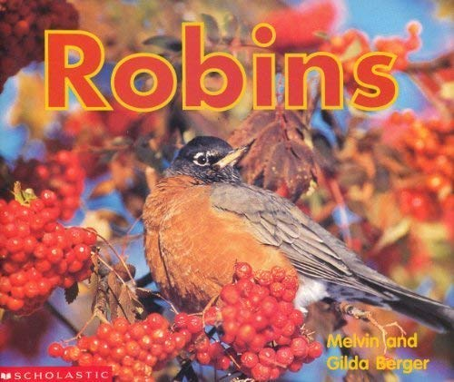 9780439445320: Robins (Time-to-Discover Scholastic Readers)