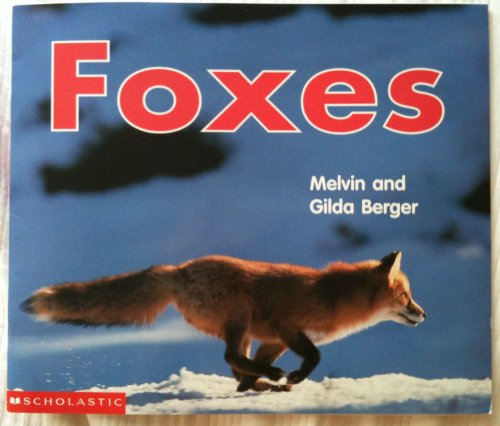 9780439445344: Foxes (Time-to-Discover)