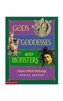 9780439445450: Gods, Goddesses, And Monsters