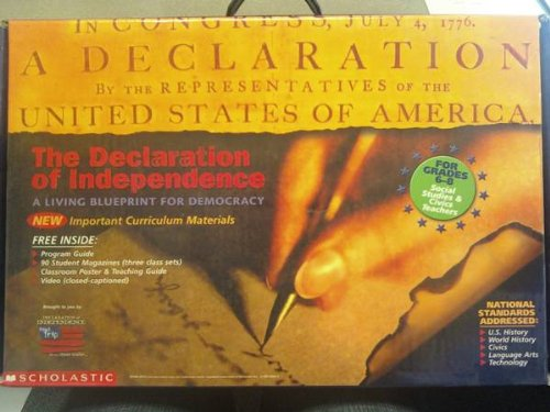 9780439445658: The Declaration of Independence: A Living Blueprint for Democracy, Curriculum Materials for Grades 9-12