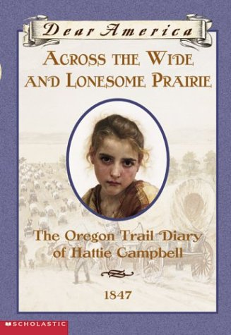 9780439445689: Across the Wide and Lonesome Prairie (Dear America)