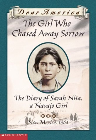 9780439445702: Girl Who Chased Away Sorrow, The Diary of Sarah Nita, a Navajo Girl (Dear America)