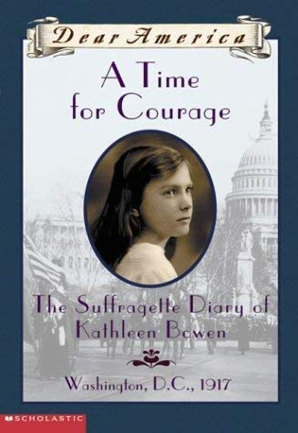 9780439445719: A Time For Courage (Dear America Series) by Kathyrn Lasky (2002) Paperback